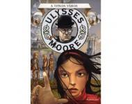 Ulysses Moore: A titkos város
