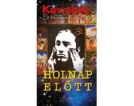Kowalsky–Le Renard - Holnap előtt