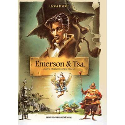 Lezsák Levente: Emerson & Tsa. avagy a titokzatos mordiai bűneset