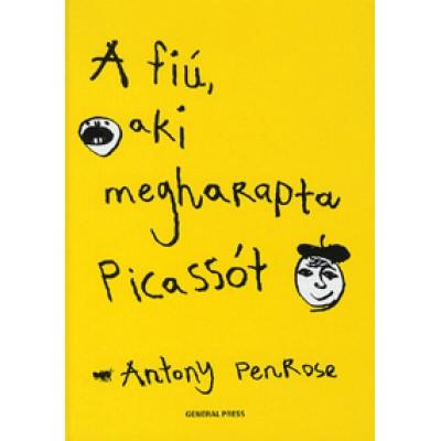Anthony Penrose: A fiú, aki megharapta Picassót