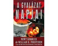 Newt Gingrich, William R. Forstchen: A gyalázat napjai