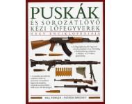 Will Fowler, Patrick Sweeney: Puskák és sorozatlövő kézi lőfegyverek nagy enciklopédiája